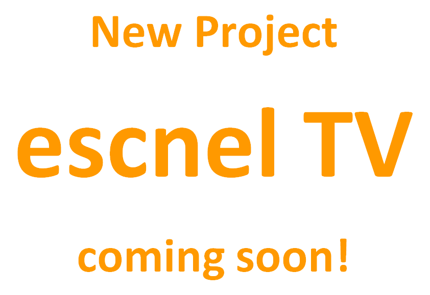 【新計画】「escnel TV」coming soon!